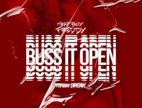 Trapboy Freddy – Buss It Open F. Lakeyah (download)