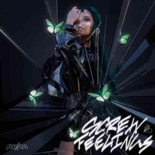 Au-Ra – Screw Feelings (download)