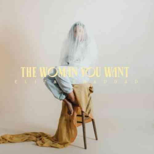 Eliza Shaddad – The Woman You Want album (download)
