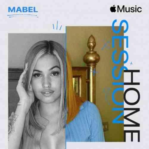 Mabel – Apple Music Home Session: Mabel