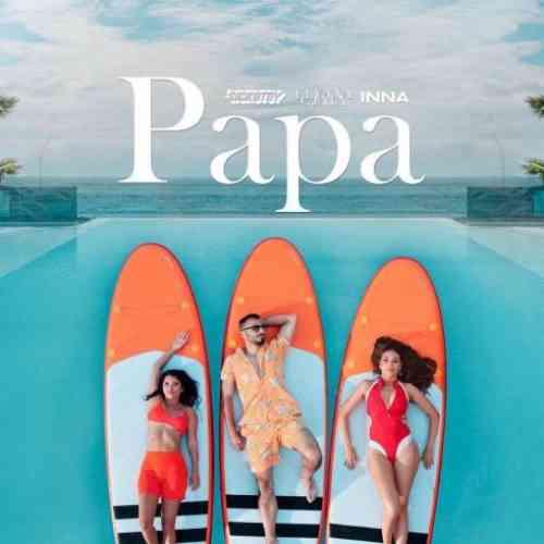 Sickotoy – Papa feat. Elvana Gjata & Inna (download)