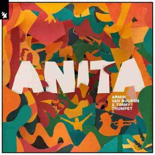 Armin van Buuren & Timmy Trumpet – Anita (download)