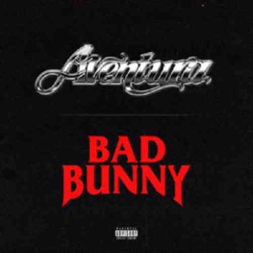 Aventura & Bad Bunny – Volví (download)