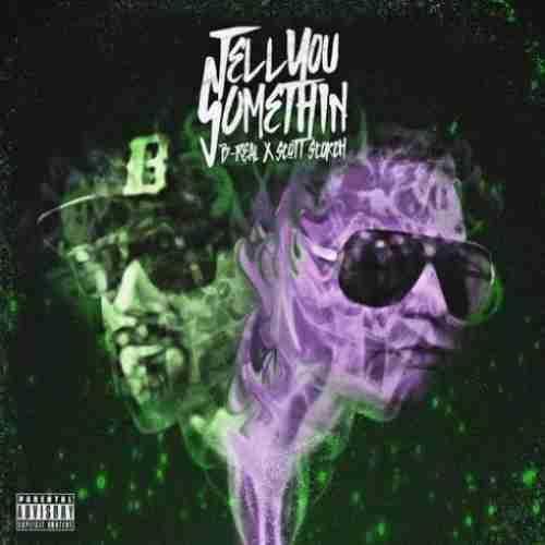 B-Real & Scott Storch – Tell You Somethin album (download)
