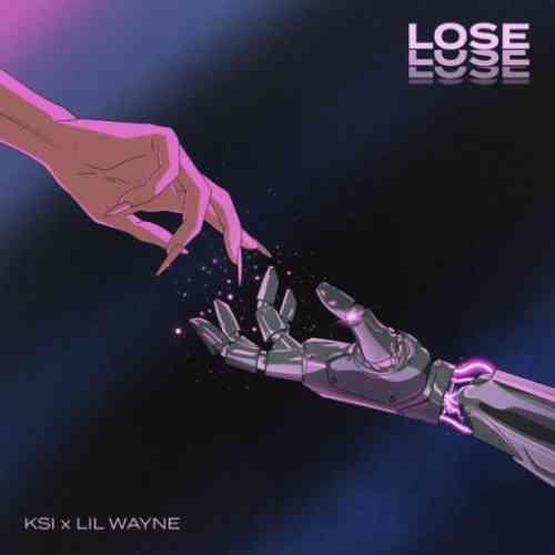 KSI & Lil Wayne – Lose (download)