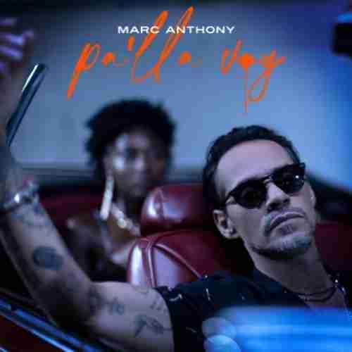 Marc Anthony – Pa'lla Voy Africando (download)