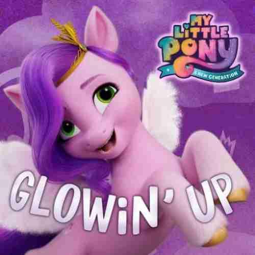 Sofia Carson & My Little Pony – Glowin' Up (download)