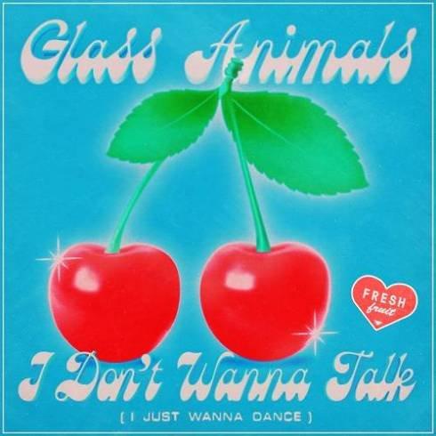 Glass Animals – I Don't Wanna Talk 'i Just Wanna Dance' (download)