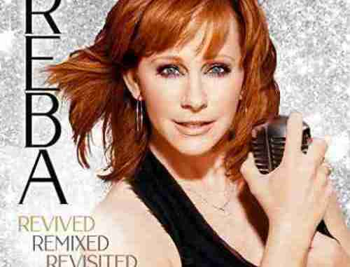 Reba McEntire – Revived Remixed Revisited (download)