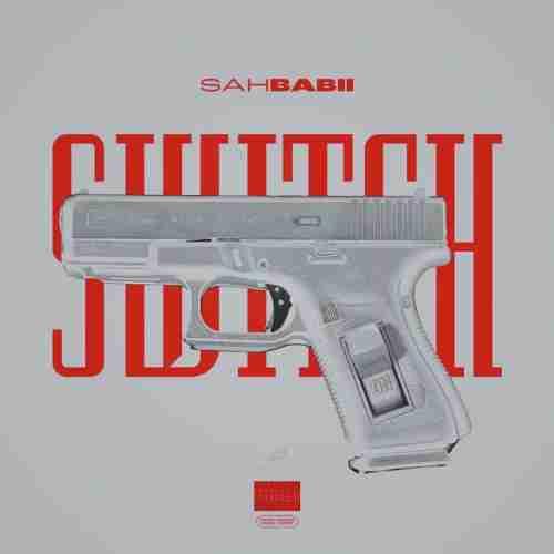 SahBabii – Switch (download)