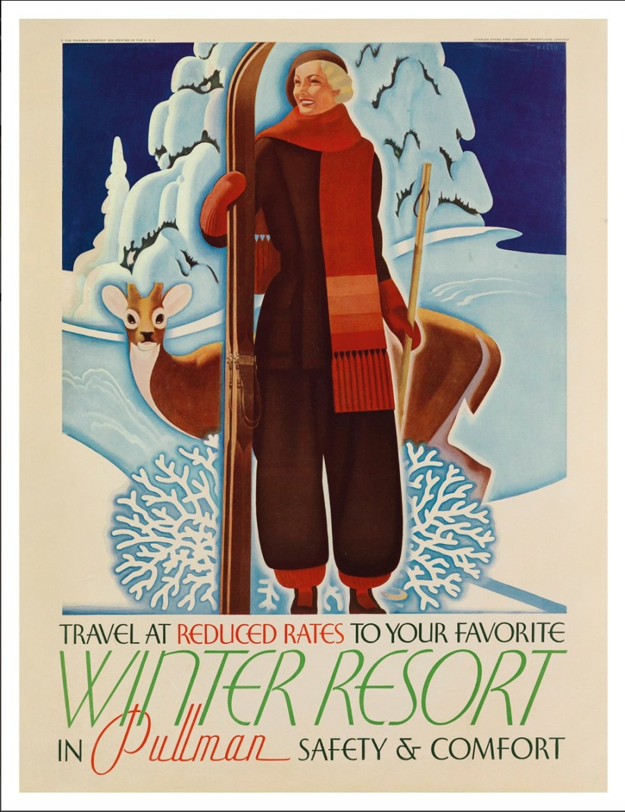 Travel At Reduced Rates To Your Favorite Winter Resort In Pullman. Circa 1935. By William Welsh (1899-1984).