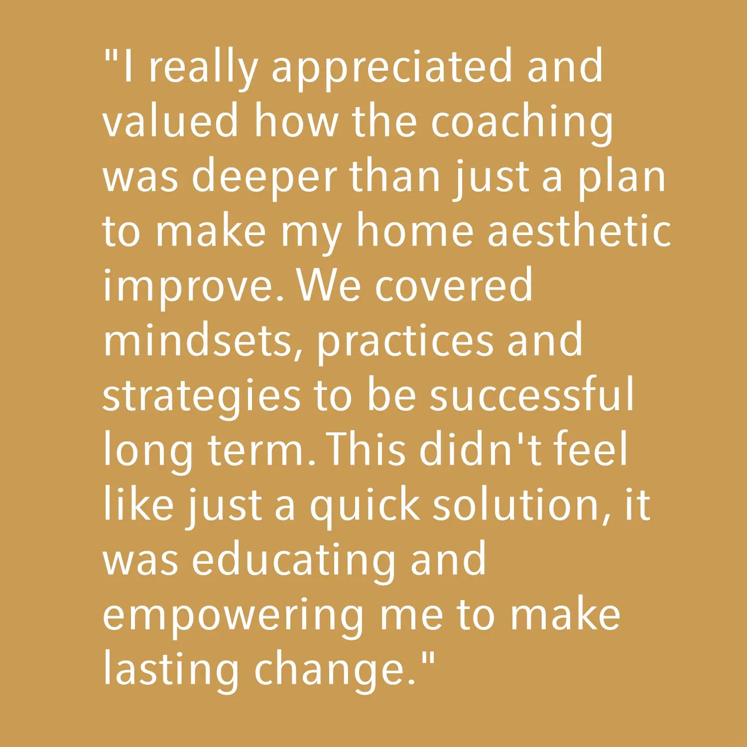Testimonial - I really appreciated and valued...