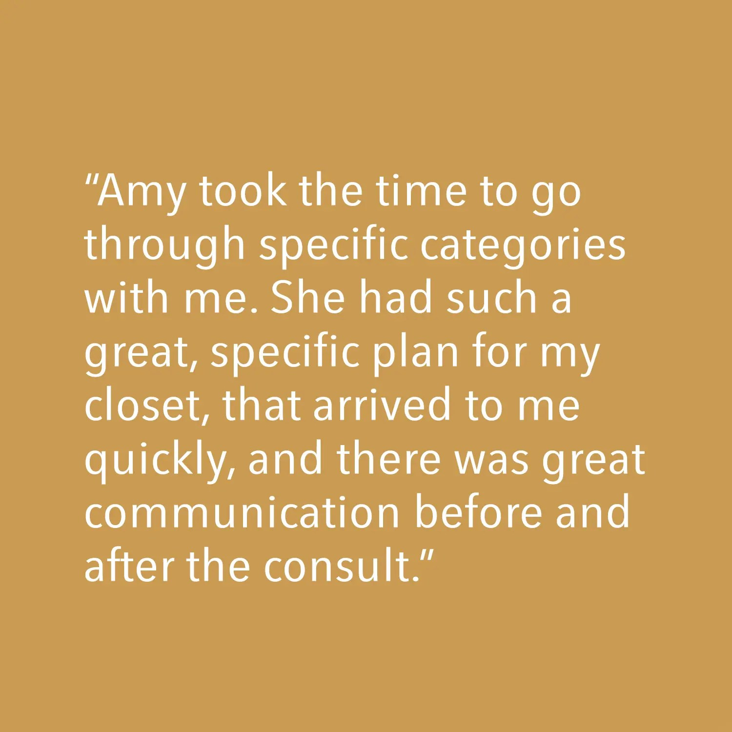 Testimonial - Amy took the time to go through specific categories with me