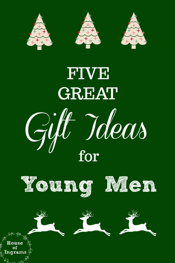 Five Gift Ideas for Young Men