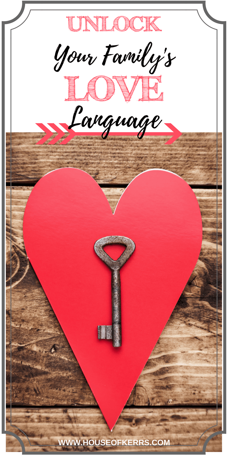 Living out the 5 love languages theorized by Dr. Gary Chapman in our homes unlock your family's love language