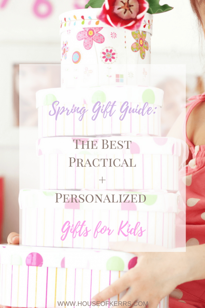 Personalized And Practical Gifts For Kids Spring Guide
