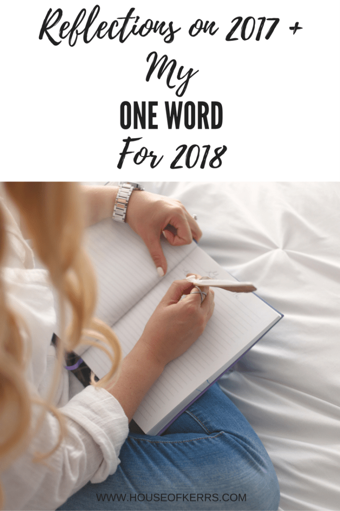 Reflections on 2017 and One Word Challenge for 2018