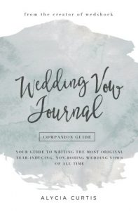 Vow Renewal | Personalized Wedding Vow Journal | How to Write Your Wedding Vows