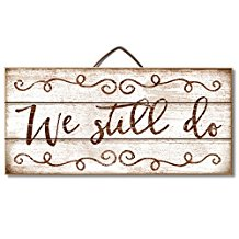 Vow Renewal | We Still Do Wood Sign