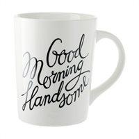 Good Morning Handsome Mug.Indigo