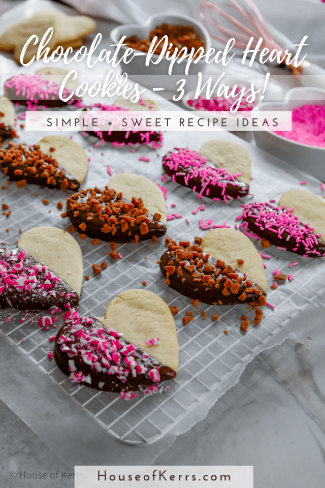 Chocolate-Dipped Heart Cookies 3-Ways _HouseofKerrs.com _ La Cucina di Kerrs _ Simple Valentine's Day Recipes