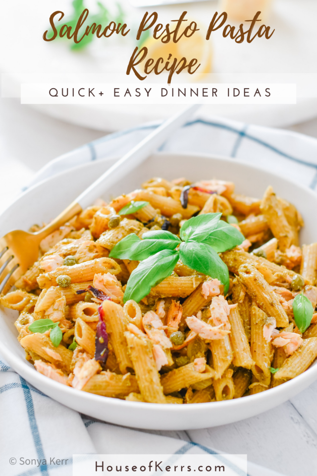 Simple Salmon Pesto Pasta Recipe | HouseofKerrs.com | Leftover Makeover Dinner Ideas | Best Easy Pasta Recipes for Busy Families | Healthy Meals | 15 Minute Meals | Ways to Get more Fish in your diet