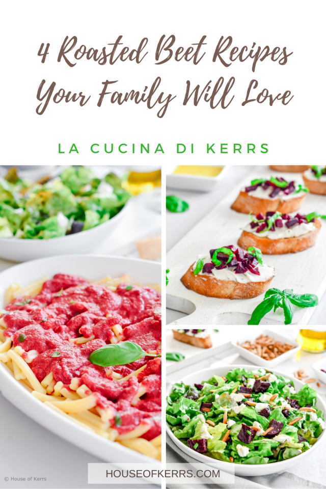 House of Kerrs shares 4 Roasted Beet Recipes Families Will Love - Sheet Pan Roasted Beets, Salad, Crostini & Alfredo Pasta Sauce! Buon appetito!
