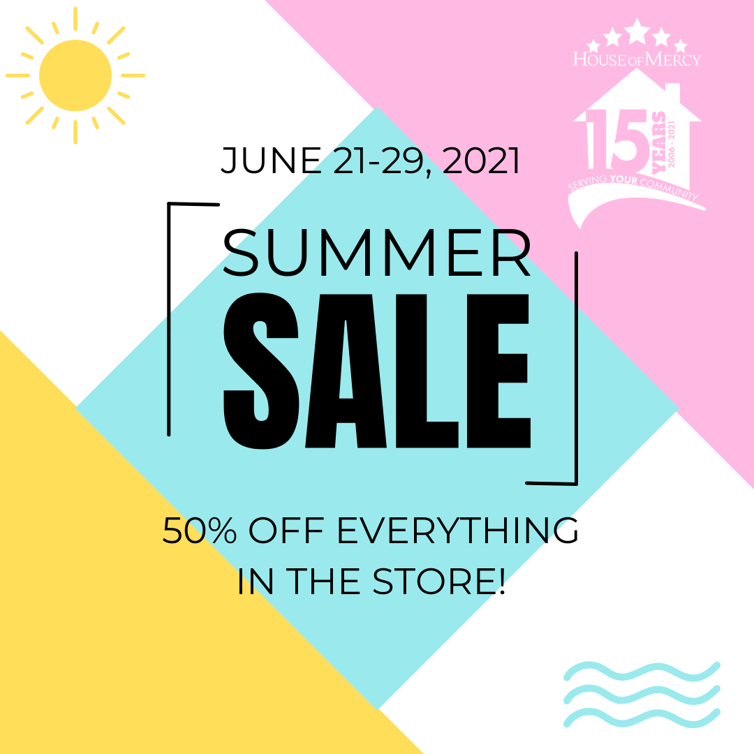 SUMMER SALE! Everything in the store is 50% off!
