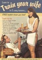 trainyourwife_vintage_sexist_ads