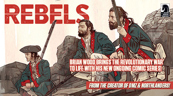 Brian Wood's new series brings the Revolutionary War to life