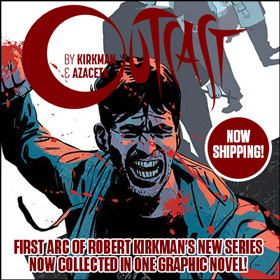 The first arc of Robert Kirkman's Outcast is now collected!