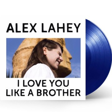 alex-lahey-i-love-you-like-a-brother