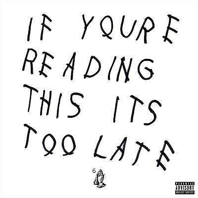 Drake – If You're Reading This It's Too Late vinyl