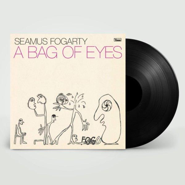 Seamus Fogarty – A Bag of Eyes vinyl
