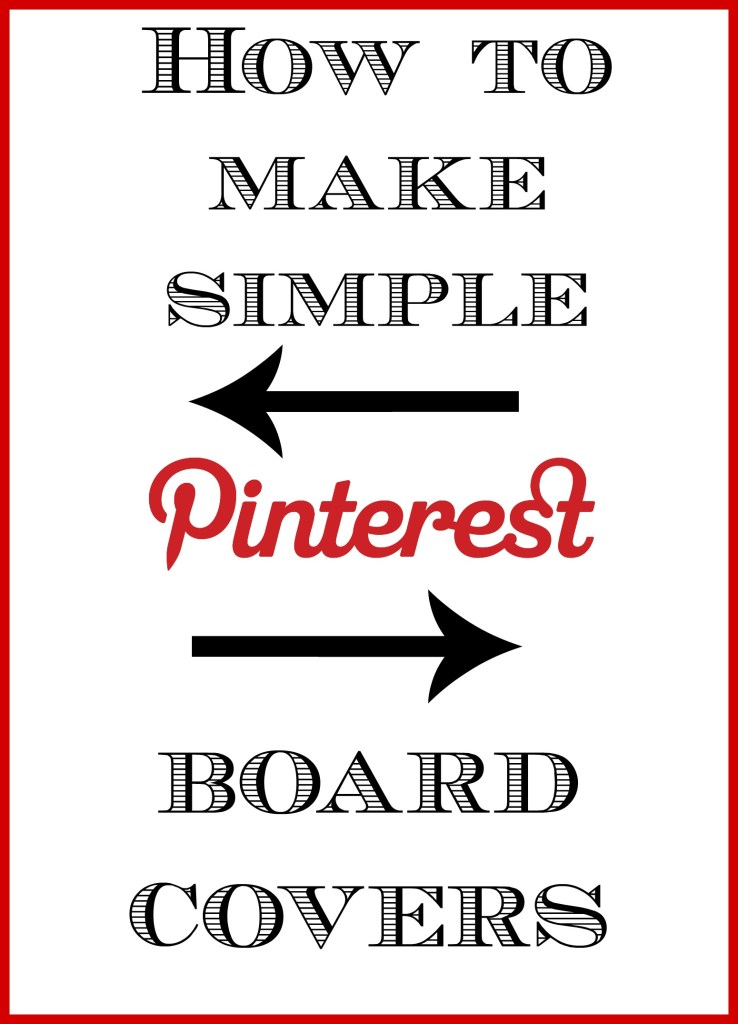 How To Pinterest board covers