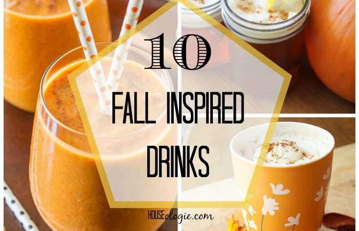 Fall Finds Friday – 10 Fall Drinks Inspired by Autumn