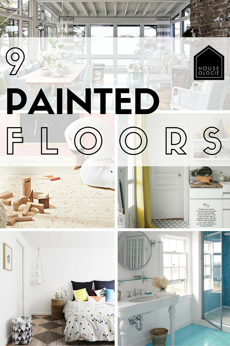 9 PAINTED FLOORS