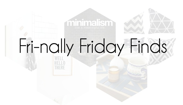 Fri-nally Friday Finds