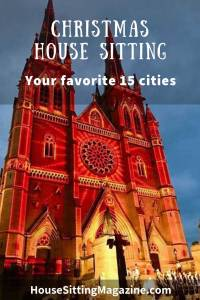 Christmas Home Sitting - We asked 15 house sitters where their favorite locations were and this is what they said #housesitting @christmashousesitting #cityhousesitting @homesittingchristmascities