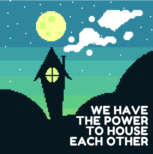 Text in the foreground with pixel style image of a small house at night