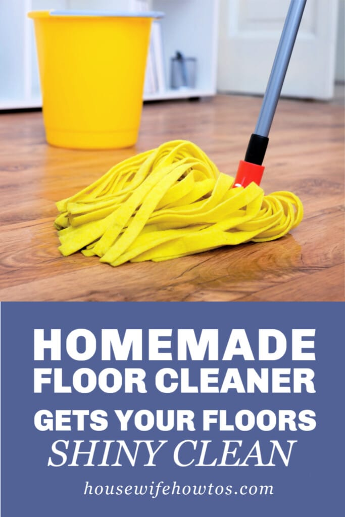 Easy No Rinse Homemade Floor Cleaner For Any Type Of Hard Floor