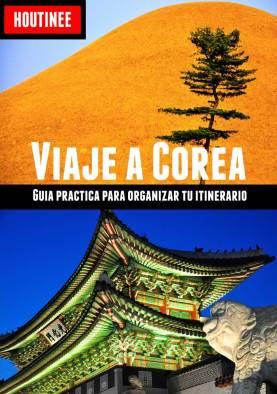 Guia Viaje a Corea del Sur
