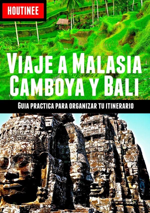 Viaje a Malasia, Camboya y Bali