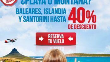 vuelo a Baleares, Islandia o Santorini con hasta un 40% de descuento