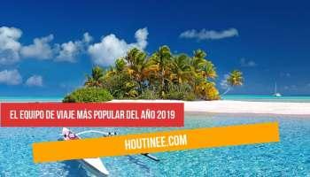 El equipo de viaje más popular del año 2019