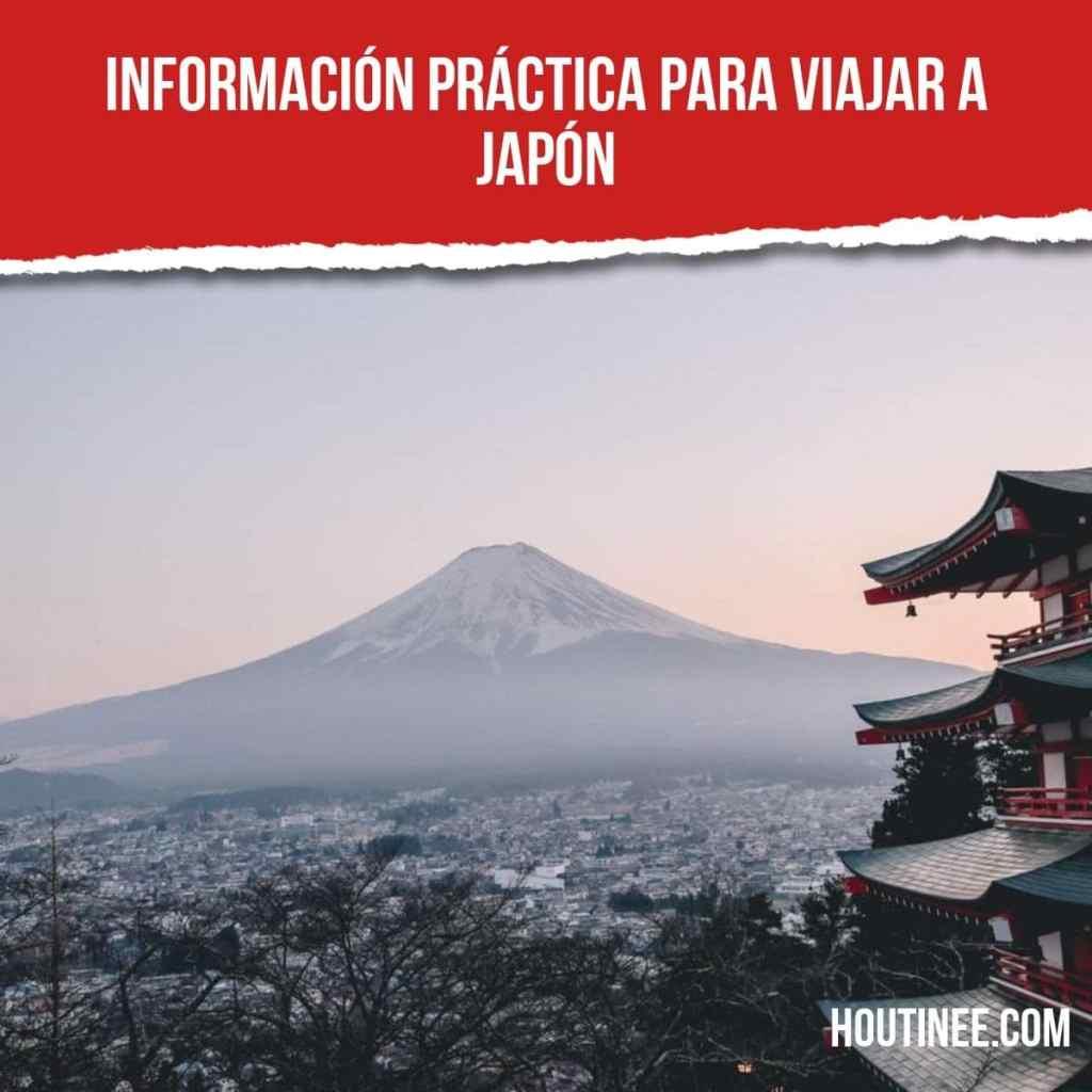 Información práctica para viajar a Japón