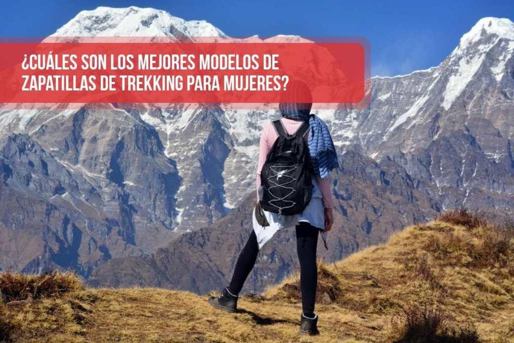 ¿Cuáles son los mejores modelos de zapatillas de trekking para mujeres?