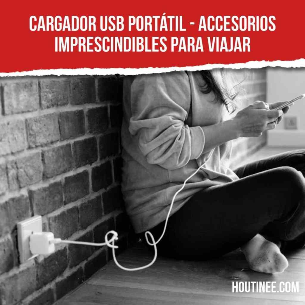 Cargador USB portátil - Accesorios imprescindibles para viajar