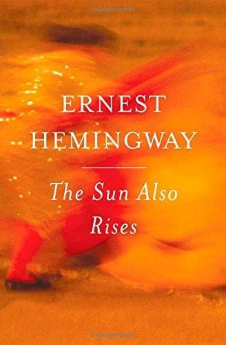 The Sun Also Rises, de Ernest Hemingway