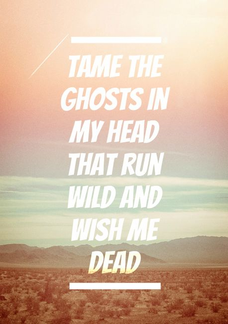 tame the ghosts in my head (lover's eyes,mumford and sons,music,lyrics,ghost